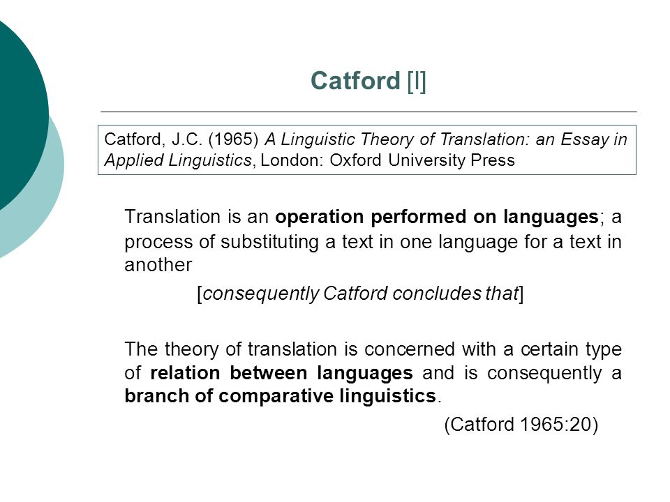 [consequently Catford concludes that]